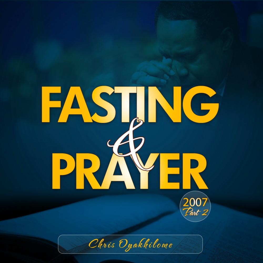 Fasting and Prayer 2007 1-2