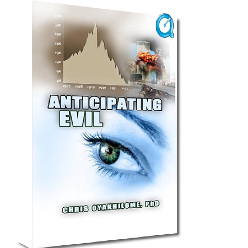Anticipating Evil Part 2