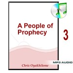 A People of Prophecy Part 3