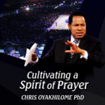 Cultivating A Spirit of Prayer