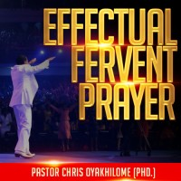 Effectual Fervent Prayer