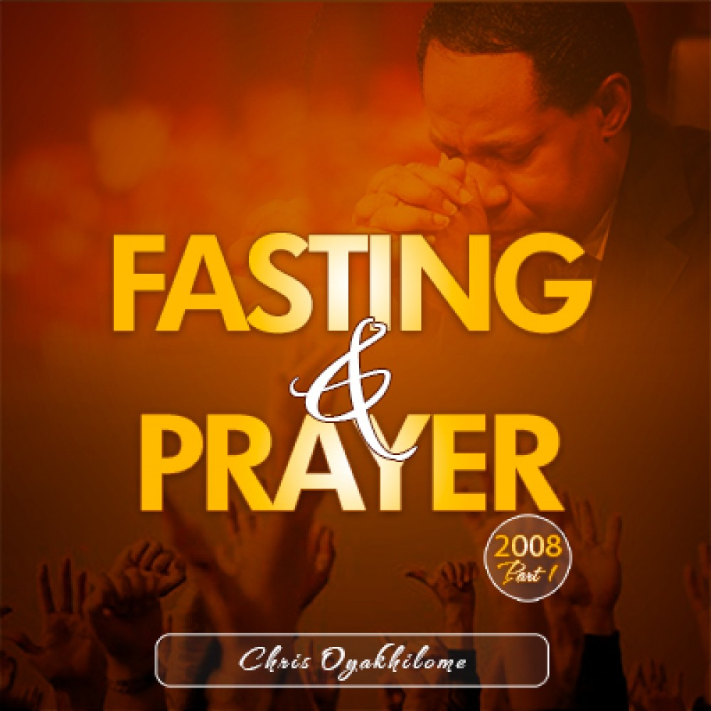 Fasting and Prayer 2008 1-2