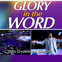 Glory in the Word by Pastor Chris