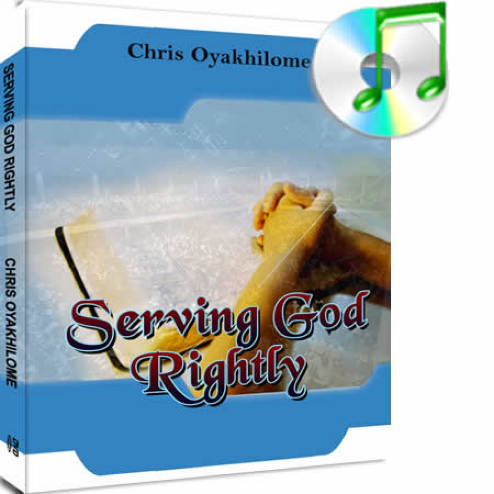 Serving God Rightly