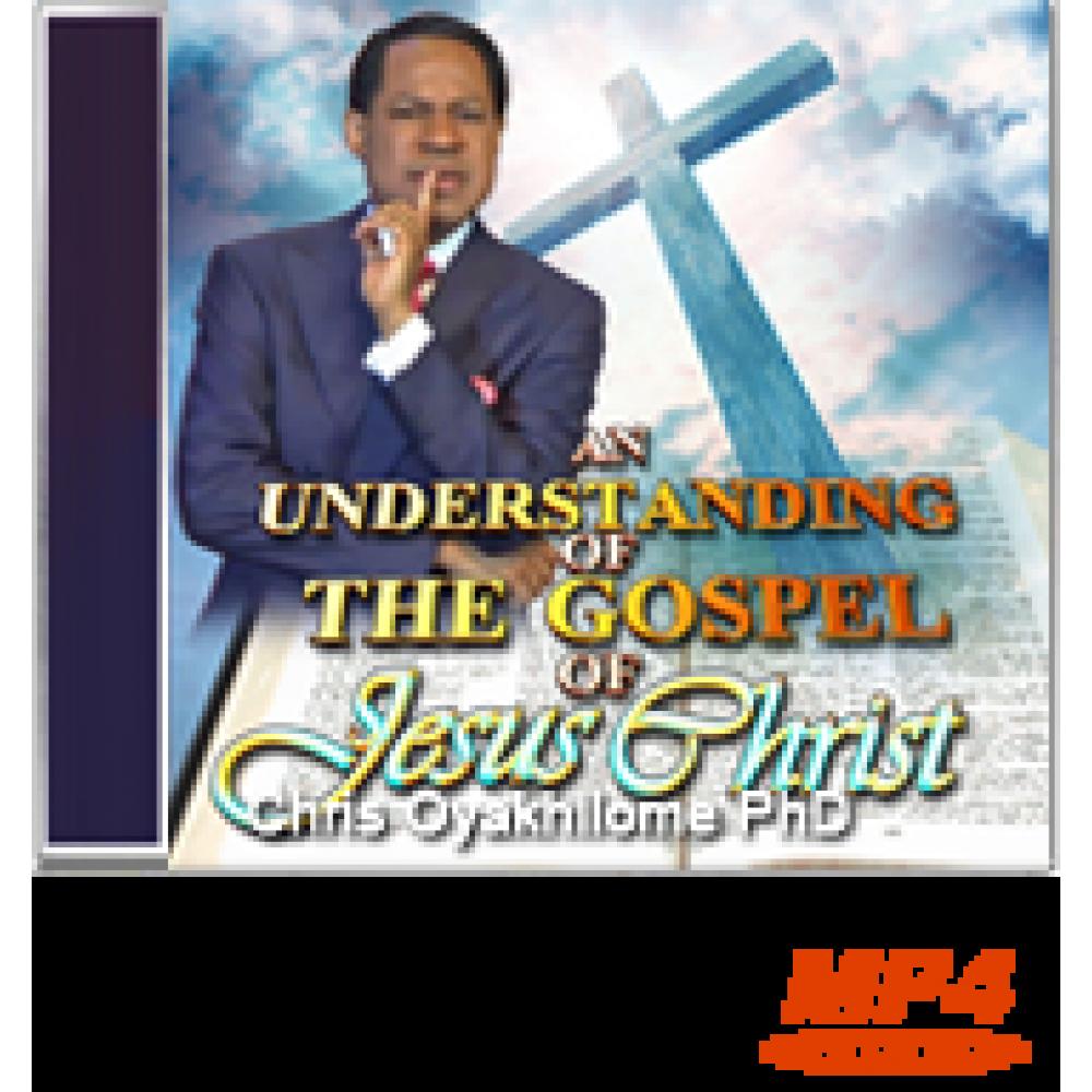 An Understanding of the Gospel of Jesus Christ