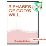 The Three Phases of God's Will
