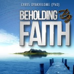 Beholding by Faith