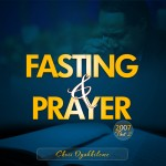 Fasting and Prayer 2007 1-2
