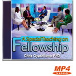 A Special Teaching On Fellowship