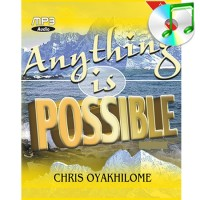 Anything Is Possible 1