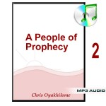 A People of Prophecy Part 2