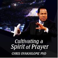 Cultivating A Spirit of Prayer