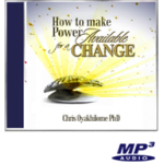 How to make Power Available for a Change