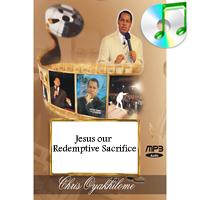Jesus: Our Redemptive Sacrifice
