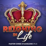 Reigning In Life