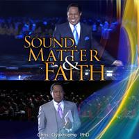 Sound, Matter and Faith Vol. 2 Part 1