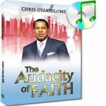 The Audacity Of Faith