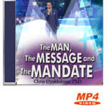 The Man, The Message & The Mandate Part 1