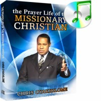 The Prayer Life Of The Missionary Christian Part 2