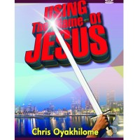 Using the Name of Jesus Part 2