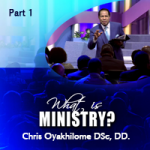 What is Ministry Part 1